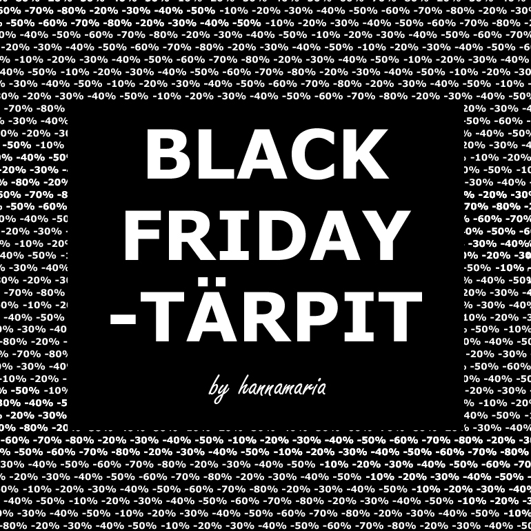 Black Friday tärpit 2017